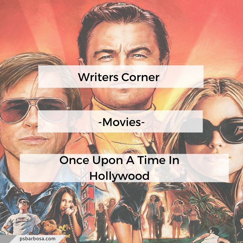Writers Corner Once Upon A Time In Hollywood